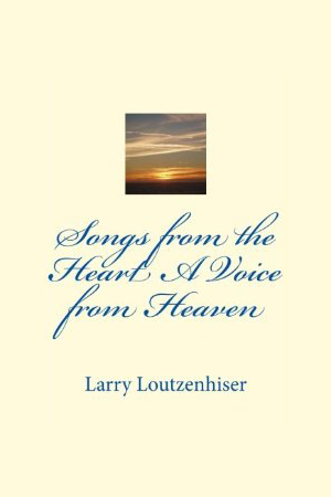 Songs From The Heart, A Voice From Heaven