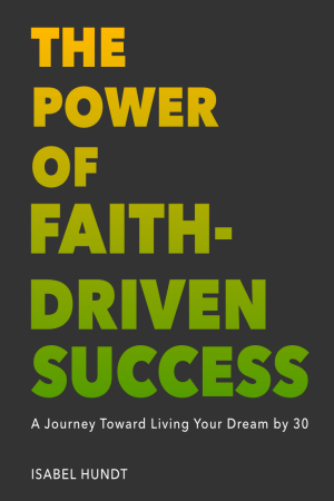 The Power of Faith-Driven Success