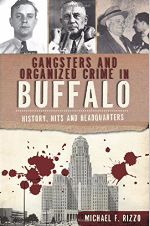 Gangsters and Organized Crime In Buffalo