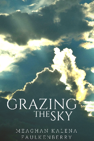 Grazing the Sky