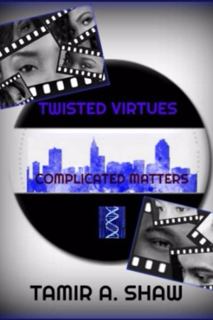 Twisted Virtues: Complicated Matters