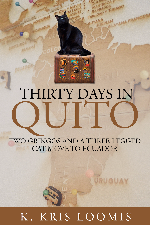 Thirty Days In Quito