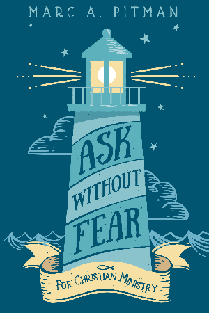 Ask Without Fear for Christian Ministry