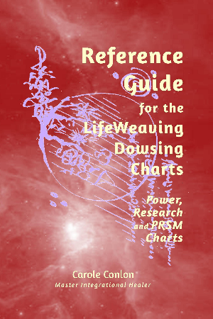 Reference Guide for the LifeWeaving Dowsing Charts