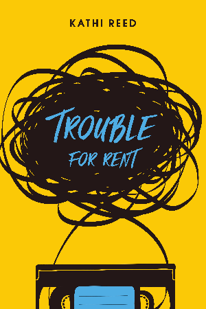 TROUBLE FOR RENT