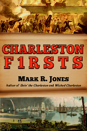 Charleston Firsts