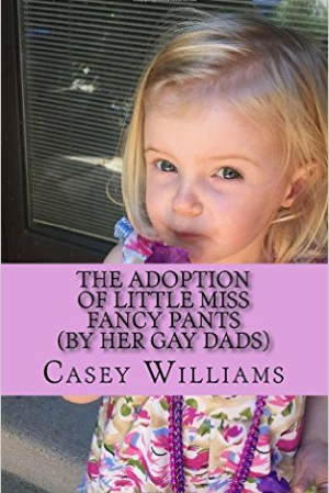 The Adoption of Little Miss Fancy Pants (By Her Gay Dads)