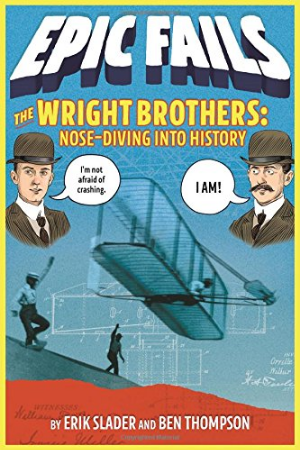 EPIC FAILS: The Wright Brothers