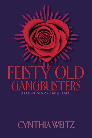 Feisty Old Gangbusters