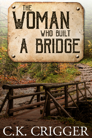 The Woman Who Built a Bridge