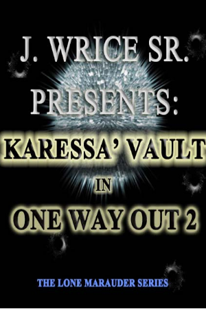 Karessa' Vault in One Way Out 2