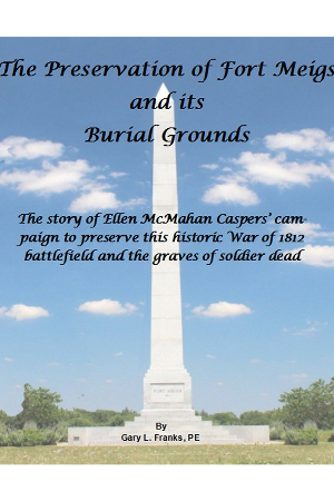 The Preservation of Fort Meigs and its Burial Grounds
